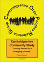 Cambridgeshire Older People's Reference Group- Cambridgehire Study - Final Report